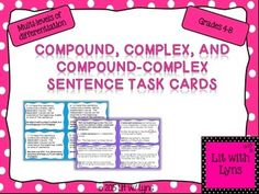 FREEBIE sample. 12 Compound, Complex, Compound-Complex Sentences Task Cards. (3 sets), one of which explains each type of sentence.  Also included is a student answer sheet.  5-8