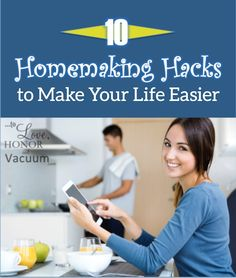 10 Homemaking Hacks to make your life easier--because everyone needs some out of the box thinking to get organized sometimes!