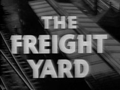 "▶ Train film - ""The Freight Yard"" - New York Central RailRoad 1950's Trains in America - WDTVLIVE42 - YouTube"