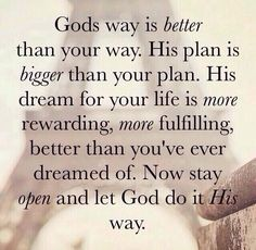 Let God do it his way