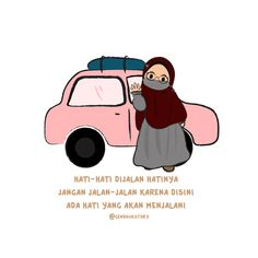 Hati-hati dijalan :') Reminder Quotes, Mood Quotes, Electronic Save The Date, Wedding Album Layout, Tumbler Quotes, Islamic Cartoon, Electronic Invitations, Simple Character, Anime Muslim