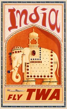 India Fly TWA poster by D. Klein America - Vintage Poster Reproductions. This vertical American travel poster features a jeweled elephant with a carriage on its back in an arch frame and a small plane below. Giclee Advertising Print. Classic Posters