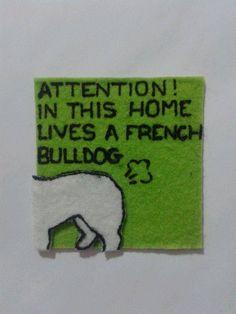 french bulldog warning!!! very very true.