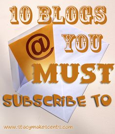10 Blogs You MUST Subscribe To