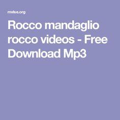 Rocco mandaglio rocco videos - Free Download Mp3