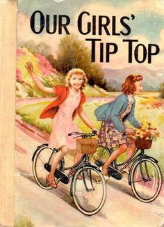 OUR GIRLS TIP-TOP ANNUAL - Renwick of Otley | eBay