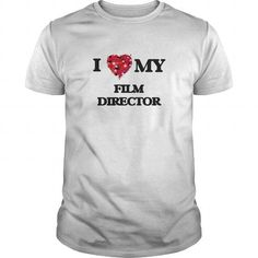I Love Great Dad And Film Director Job Scare TShirts Shirts