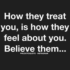 believe them.
