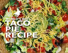World's Best Taco Pie Recipe