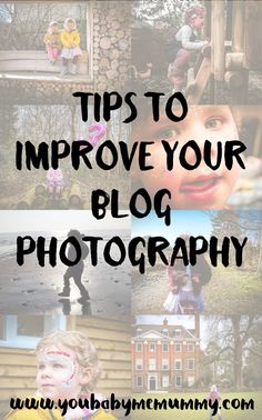 Tips To Improve Your Blog Photography