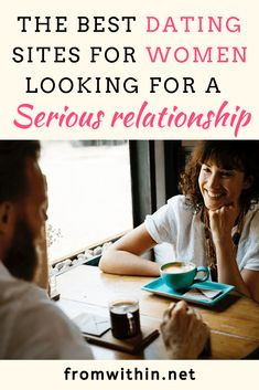 Wondering if online dating is for you? Check out the best dating sites for women looking for a serious relationship Best Dating Sites, Dating Tips For Women, Dating Sites Reviews, Serious Relationship, Relationship Advice, Relationship Problems, Life Advice, Toxic Relationships, Healthy Relationships
