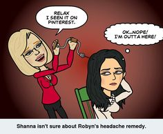 My friend Shanna is looking for a headache remedy, well she found the cure at ❣ www.pinterest.com/WhoLoves/BitStrips ❣ #BitStrips #Funny #Comic