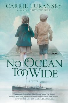 Live. Love. Read. : Review: No Ocean Too Wide by Carrie Turansky