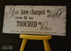 """Custom Hand Painted """"Thank You"""" Sign $40 - You Have Changed the World Because You Have Touched Our Lives - Thank you gift - Customize your """"Thank You"""" Message - Vintage Sign - Church Street Designs"""