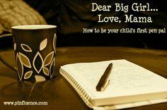 Be your child's pen pal :-)
