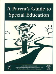 Parent's Guide to Special Education (Mass) in English, Spanish and Portuguese.