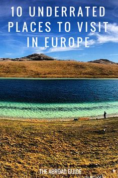If you're studying abroad in or visiting Europe, get off the beaten path and visit one (or more) of these underrated places in Europe. Skip the tourist-filled spots and visit one of these 10 underrated European spots that are still undiscovered.