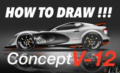 HOW to DRAW and RENDERING -concept Sportcar V-12 スポーツカー