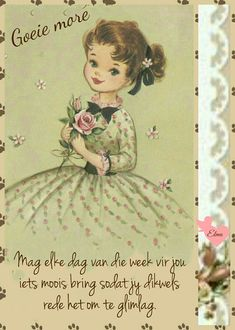 Morning Blessings, Good Morning Wishes, Goeie More, More Images, Afrikaans, Blessed, Bring It On, Words, Mornings
