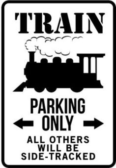 Train Parking Only Traffic Sign Print Poster Masterprint
