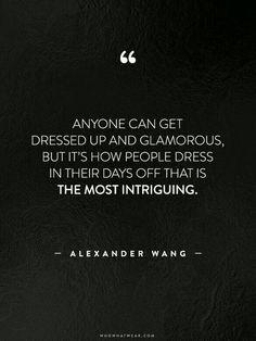 Alexander wang fashion quotes
