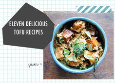 Food: Eleven Delish Tofu Recipes