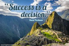'Success is a decision' David Fischman  Find out more about Famous Latin Americans and motivational quotes here: http://www.topuniversities.com/blog/famous-latin-americans-inspirational-quotes