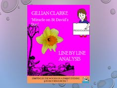 'Miracle on St David's Day' - Gillian Clarke - Line by Line analysis