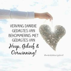 Woorde van troos, bemoediging en krag. Best Quotes, Funny Quotes, Comfort Quotes, Afrikaanse Quotes, Good Morning Inspirational Quotes, Uplifting Messages, Favorite Bible Verses, Religious Quotes, Word Porn