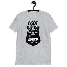 99 Problems Beard Unisex T-Shirt My T Shirt, Tee Shirts, Muslim Men, 99 Problems, Your Brother, Tee Shirt Designs, Muslim Fashion, Modern Man, White Tees