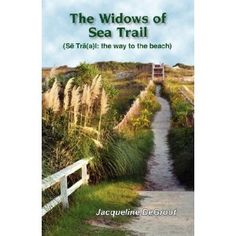 The Widows of Sea Trail (Book 1) by Jacqueline DeGroot - Islands Art & Books