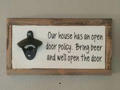 Open Door Policy; Beer Wood Sign; Bar art