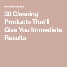 30 Cleaning Products That'll Give You Immediate Results