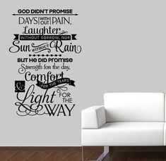 God Didn't Promise Days Without Pain Quote Christian Decor Bedroom Decor Strength Quote Wall Decal