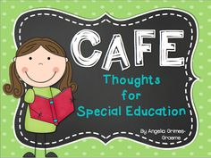 Great post for anyone who works with students with special needs! Daily 5 & CAFE ~ Thoughts for Special Education