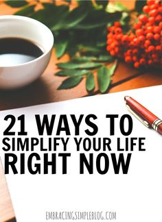 Is your life is a little hectic these days? Click to read this fabulous list of 21 easy ways to simplify your life right now so that you can slow down and savor life more today!
