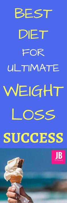 Best Diet For Ultimate Weight Loss Success Best Diet | Weight Loss | Lose Fat | Motivation | Obesity https://jbfitshape.wordpress.com/2017/06/05/best-diet-for-ultimate-weight-loss-success/ (scheduled via http://www.tailwindapp.com?utm_source=pinterest&utm (scheduled via http://www.tailwindapp.com?utm_source=pinterest&utm_medium=twpin&utm_content=post182536739&utm_campaign=scheduler_attribution)
