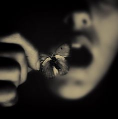 she carefully took the butterfly off of her mouth,and then...she could scream.