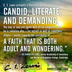 """Dr. Rowan Williams celebrates C. S. Lewis and """"a faith that is both adult and wondering."""""""