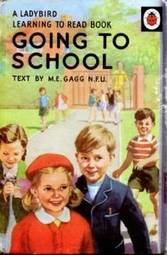 GOING TO SCHOOL a Vintage Ladybird Book Learning to Read Series 563