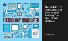 The Mobile First Philosophy (and How to Start Building Your Own Mobile Strategy)   Via @Copyblogge  #mobile #mobilestrategy