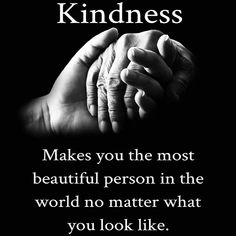 Kindred in Kindness Wisdom Quotes, True Quotes, Quotes To Live By, Motivational Quotes, Inspirational Quotes, The Words, Favorite Quotes, Best Quotes, Kindness Quotes