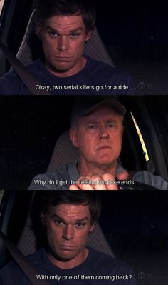 """Dexter: """"Two serial killers go for a ride..."""""""