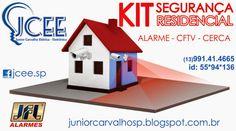 Junior Carvalho: Kit Segurança Eletrônica