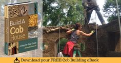 198 best building a cob house images on pinterest this free 93 page ebook guides you step by step through the building and design process httpthiscobhousefree cob house building guide fandeluxe Image collections