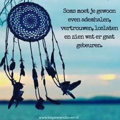#inspiratie voor vandaag! #vertrouwen #loslaten #instaquote | SnapWidget
