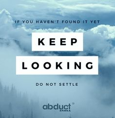 To get the perfect clothing for you always keep looking.  #Keep_Going  #AbductIndia