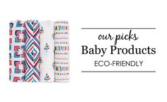 Our Favorite Eco-fri