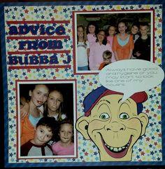 ADVICE+FROM+BUBBA+J - Scrapbook.com