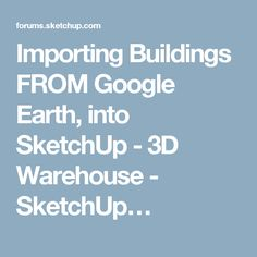 Importing Buildings FROM Google Earth ea03a90b83